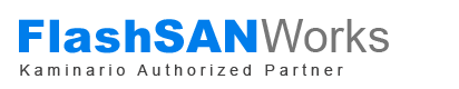FlashSANWorks.com - Kaminario Authorized Partner